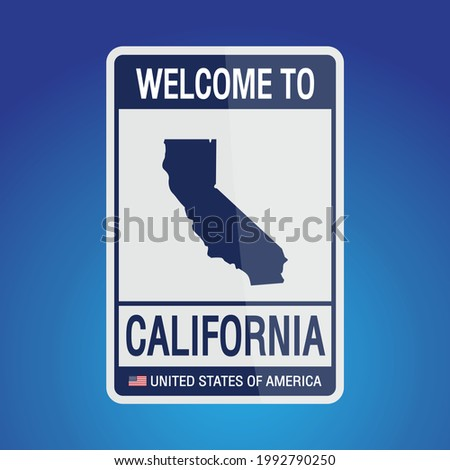 The Sign United states of America with  message, California and map on Blue Background vector art image illustration.