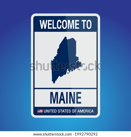 The Sign United states of America with message, Maine and map on Blue Background vector art image illustration.