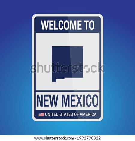 The Sign United states of America with message, New Mexico and map on Blue Background vector art image illustration.