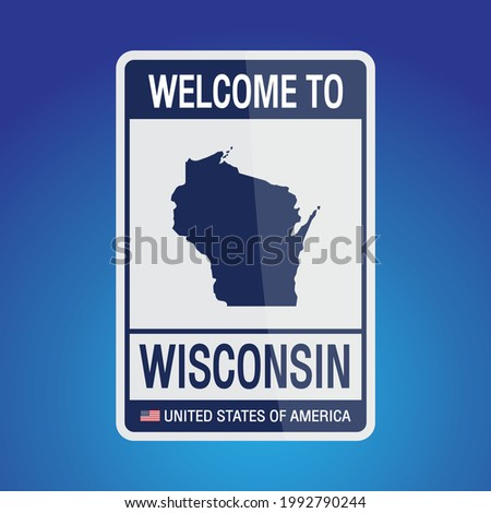 The Sign United states of America with  message, Wisconsin and map on Blue Background vector art image illustration.