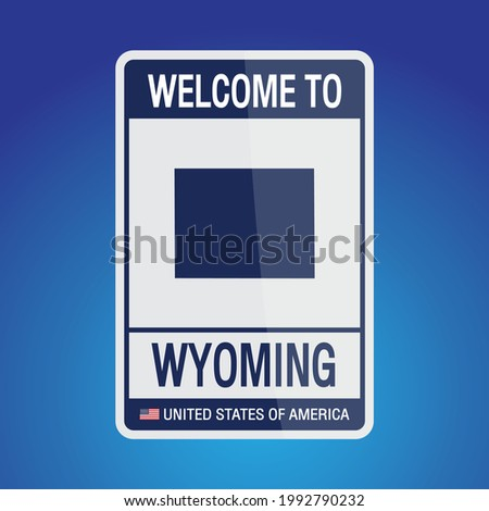The Sign United states of America with  message, Wyoming and map on Blue Background vector art image illustration.