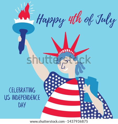 The Statue of Liberty congratulates America and the people on the holiday. Independence Day of America. July 4th is free America. Vector eps 10 file editable