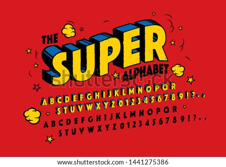 The SUPER Alphabet. 3d Effect Design Letters and Numbers. Retro Comic Typography. Hand Drawn Style Vector Font.