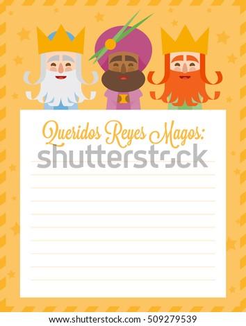 The three kings of orient. Funny vectorized letter. Dear wise men written in Spanish