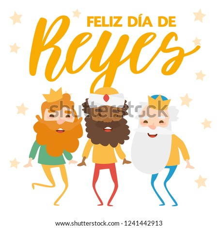 The three kings of orient, Melchior, Gaspard and Balthazar, on a white background. Christmas vectors. Happy Epiphany written in Spanish