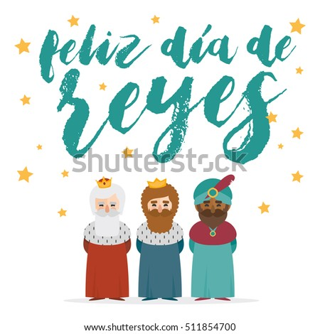 the three kings of orient on a white background. Christmas vectors. Happy Epiphany written in Spanish