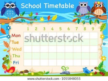 The timetable is the schedule of lessons in the school. Owls, woods and birds.