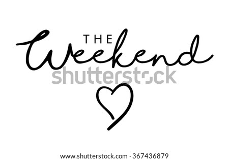 the weekend text print in vector