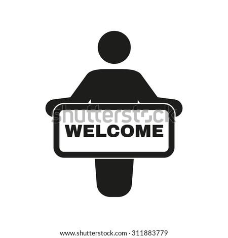 The welcom icon. Invite symbol. Flat Vector illustration