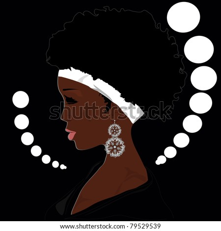 The woman of the African descent with the big ear rings