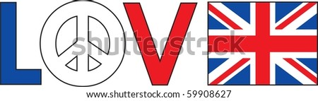 The word love with a peace symbol and a British Flag