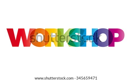 The word Workshop. Vector banner with the text colored rainbow.