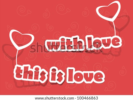 "the words ""with love"" and ""this is love"" with a heart on an orange background"