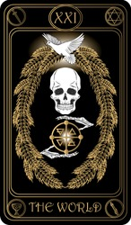 The world. The 21st card of Major arcana black and gold tarot cards. Tarot deck. Vector hand drawn illustration with skulls, occult, mystical and esoteric symbols.