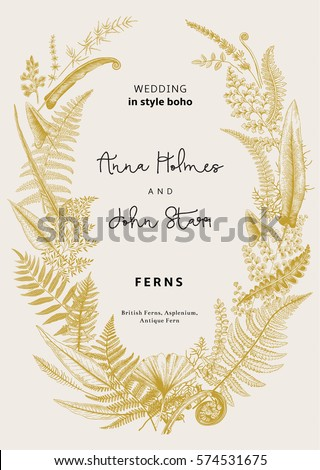 The wreath of ferns leaves. Wedding invitation in the style of boho. Vector botanical vintage illustration.