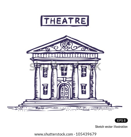 Theatre building. Hand drawn sketch illustration isolated on white background