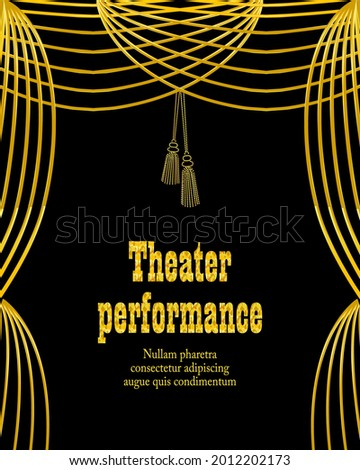 Theatrical emblem with  golden curtain. Suitable for theatrical program, typographic poster,   performance announcements.  Stock photo ©