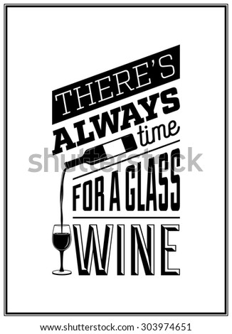 there s always time for a glass