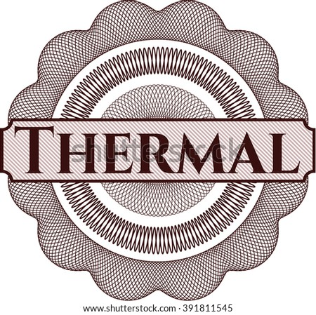 Thermal rosette or money style emblem