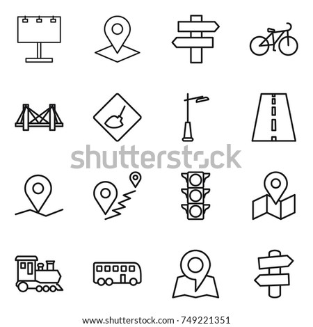 thin line icon set : billboard, pointer, singlepost, bike, bridge, under construction, outdoor light, road, geo pin, route, traffic, map, train, bus, signpost