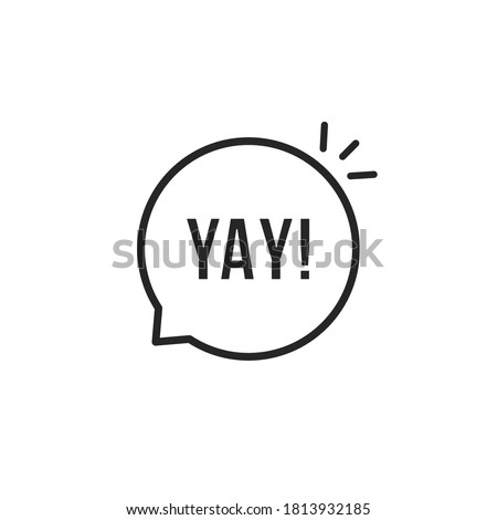 thin line yay bubble like hooray icon. flat outline style trend modern logotype graphic design element isolated on white background. concept of exclamation or whoop of delight and positive expression Сток-фото ©