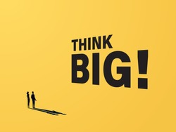 Think big motivational poster vector concept with big typography lettering and businessman and woman. Symbol of creativity, visions, ideas, inspiration and motivation. Eps10 illustration
