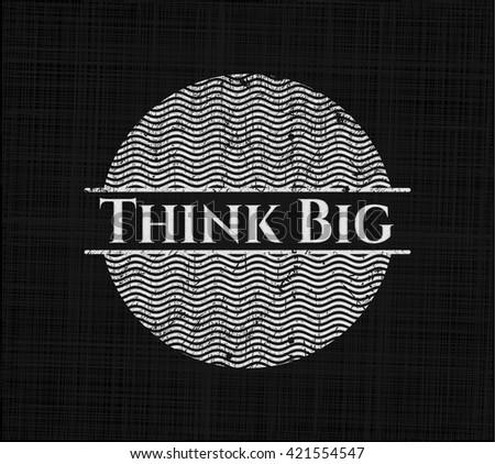 Think Big on blackboard