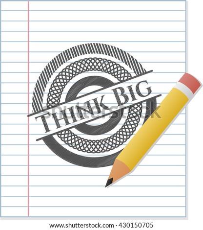 Think Big pencil emblem