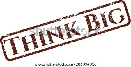 Think Big rubber grunge stamp