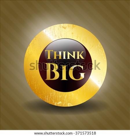 Think Big shiny badge