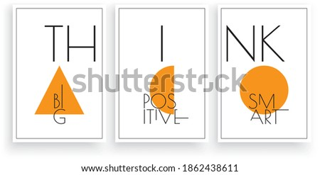 Think big, think positive, think smart, vector. Scandinavian minimalist three pieces poster design in frame. Motivational, inspirational, life quote. Positive thoughts, affirmations. Wall art, artwork