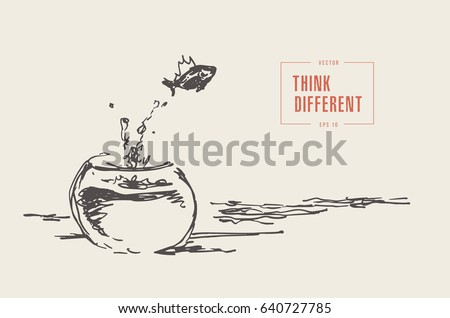 Think different business concept illustration, fish jumping outside the aquarium, hand drawn vector illustration, sketch