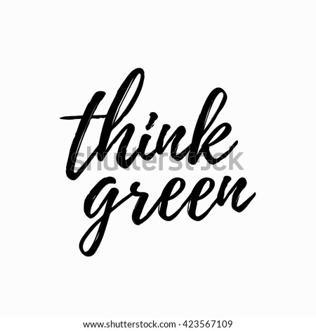 think green lettering hand