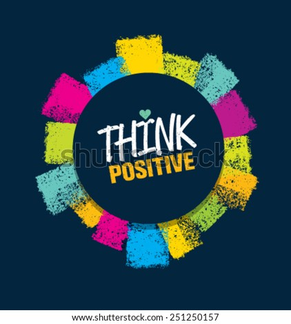 think positive creative