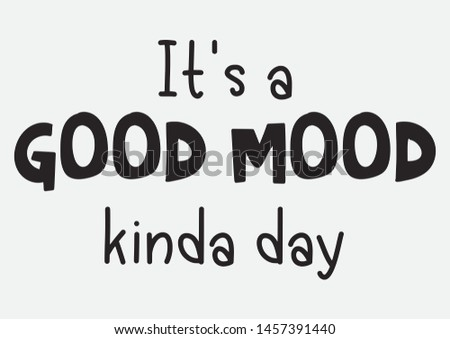 This illustration shows a good mood for a good day