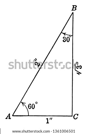 This image shows the special right triangle. This image consists of three angles. The measurement of the angles is 30.60.90 degrees, vintage line drawing or engraving illustration.