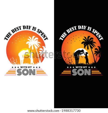 This is the best day is spent with my son t-shirt design Stock fotó ©