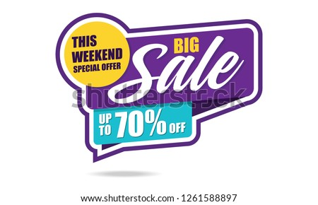 This Weekend Special Offer Big Sale banner. Big Sale discount up to 70% off. Vector illustration. - Vector
