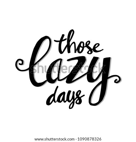 those lazy days greeting card