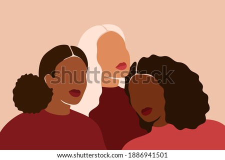 Three diverse multiethnic women together. African, Latin and Caucasian girls stand side by side. Sisterhood and females friendship. Vector illustration for International Women's day