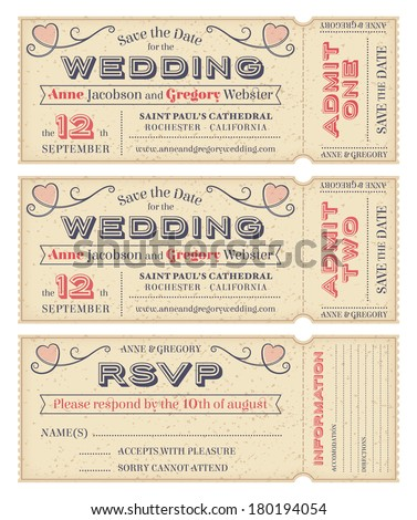 Three hi detail Vector Grunge Tickets for Wedding Invitations and Save the Date. Each ticket is on 4 different layers with Text, Decors, texture effect and background shape separated. - stock vector