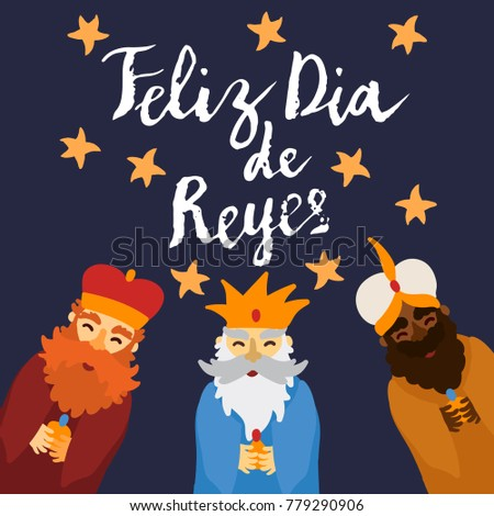 Three kings day Epiphany greeting card template. Hand written brush lettering. Flat illustration of wise men with gifts smiling.