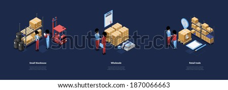 Three Warehouse Conceptual Illustrations In Cartoon 3D Style. Isometric Vector Compositions On Dark Background With Writings, Characters And Objects. Small Storage, Wholesale And Retail Trade Ideas