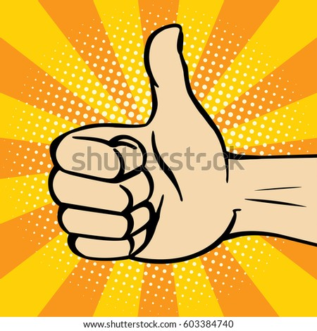 Thumbs up gesture. Vector. Pop-art.