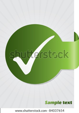 Tick symbol on green folded sticker background design - stock vector