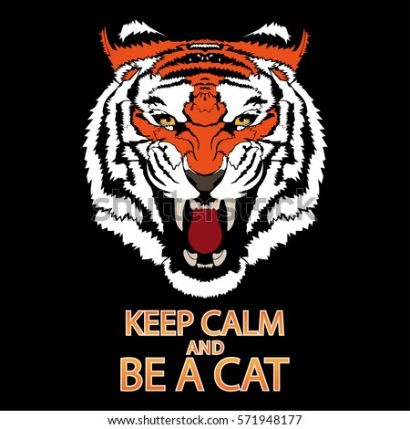 tiger  note keep calm and be