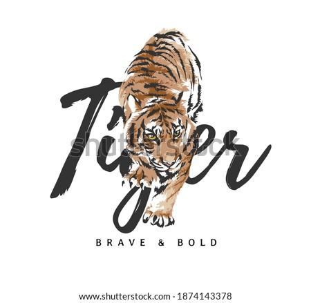 tiger slogan with crawling tiger graphic illustration