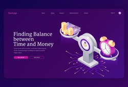 Time and money balance on scale. Concept of comparison work and value, financial profit. Vector landing page with isometric illustration of coins, cash and watch on weight scale