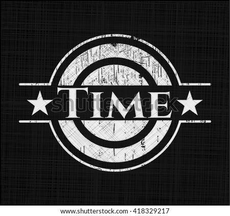 Time chalk emblem, retro style, chalk or chalkboard texture
