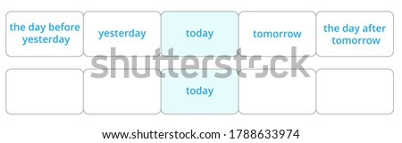 Time concept of present, past, future. Vector illustration of today, tomorrow, yesterday, the day before yesterday, the day after tomorrow for flashcard and infographic design ストックフォト ©